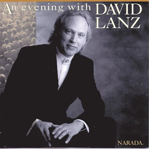 An Evening With David Lanz by David Lanz