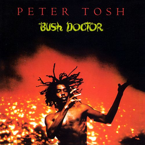 Bush Doctor by Peter Tosh