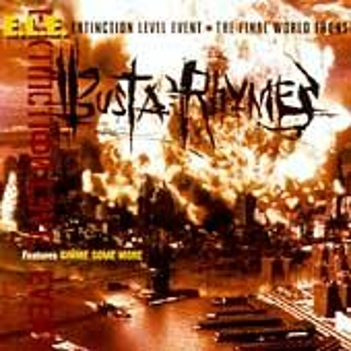 E.L.E. (The Final World Front) by Busta Rhymes