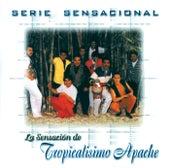 Serie Sensacional by Tropicalisimo Apache
