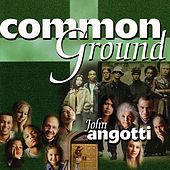Common Ground by John Angotti
