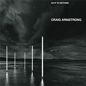 As If to Nothing by Craig Armstrong