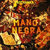 Patachanka by Mano Negra