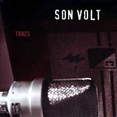 Trace by Son Volt