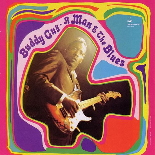 A Man And The Blues by Buddy Guy