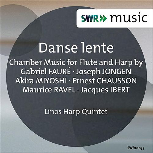 Danse lente - Chamber Music for Flute and Harp by Various Artists