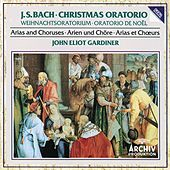 Bach, J.S.: Christmas Oratorio - Arias and Choruses by Various Artists
