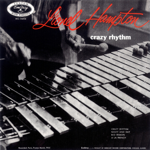 Crazy Rhythm by Lionel Hampton