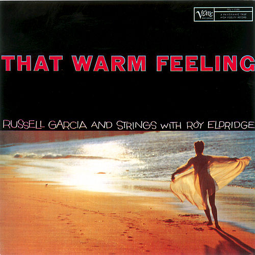That Warm Feeling by Roy Eldridge