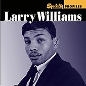 Specialty Profiles: Larry Williams by Various Artists