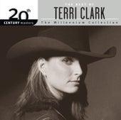 The Best Of Terri Clark 20th Century Masters The Millennium Collection by Terri Clark