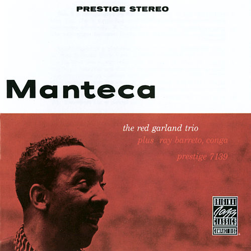 Manteca by Red Garland Trio