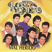 Mal Herido by Los Yonics