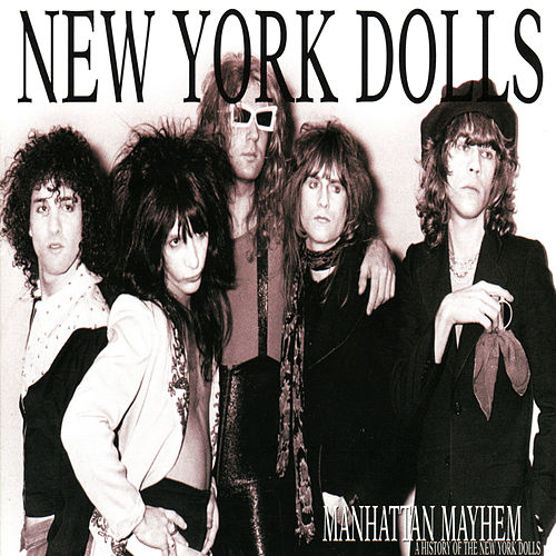 Manhattan Madness by New York Dolls
