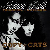 Copy Cats by Johnny Thunders