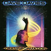 Transformation by Dave Davies
