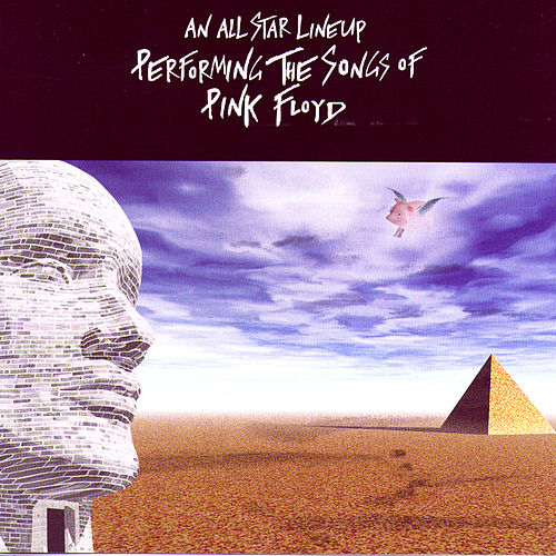 An All Star Lineup Performing The Songs Of Pink Floyd by Various Artists