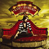 Carnival by Kasey Chambers