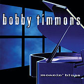 Moanin' Blues by Bobby Timmons