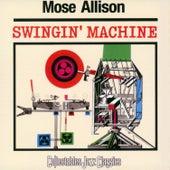 Swingin' Machine by Mose Allison