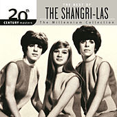 20th Century Masters: The Millennium Collection by The Shangri-Las