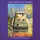 Nightmares And Other Tales From The Vinyl Jungle by J. Geils Band