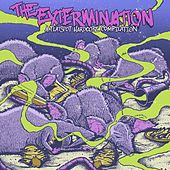 The Extermination by Various Artists