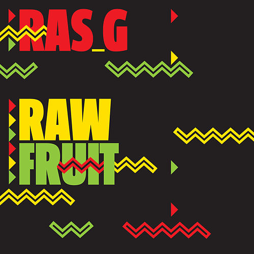 Raw Fruit by Ras G