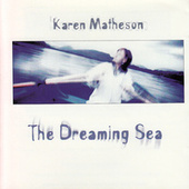 The Dreaming Sea by Karen Matheson