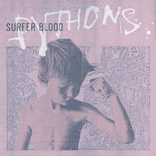 Pythons (Deluxe Version) by Surfer Blood
