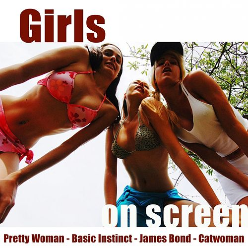 Girls On Screen by Hollywood Pictures Orchestra
