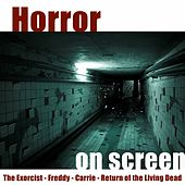 Horror On Screen by Various Artists