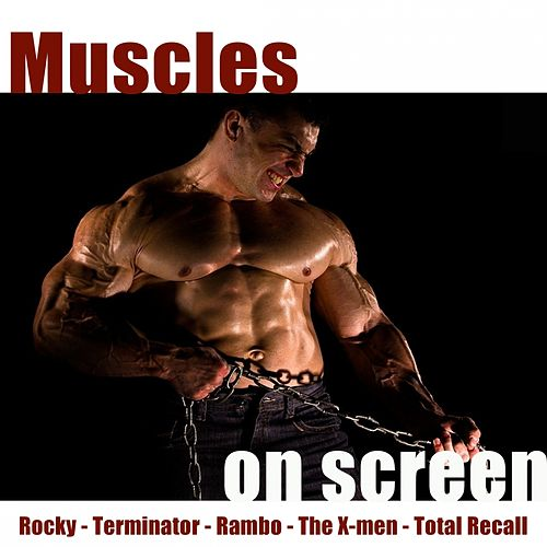 Muscles On Screen by Hollywood Pictures Orchestra