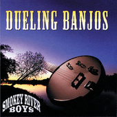 Dueling Banjos by Smokey River Boys