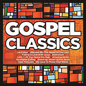 Gospel Classics by Various Artists