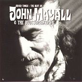 Silver Tones: The Best of John Mayall and the Bluesbreakers by John Mayall