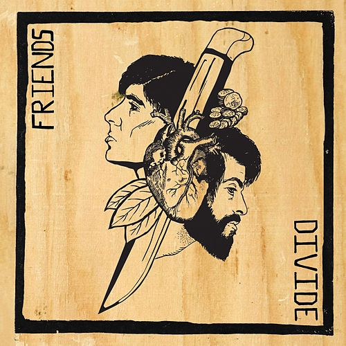 Friends Divide (EP) by The Silent Comedy