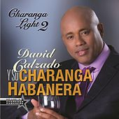 Charanga Light 2 by David calzado y su Charanga Habanera