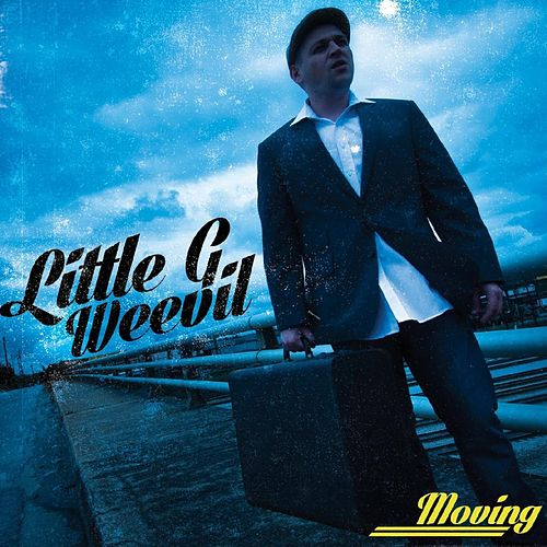 Moving by Little G Weevil