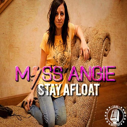 Stay Afloat by Miss Angie