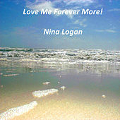 Love Me Forever More by Nina