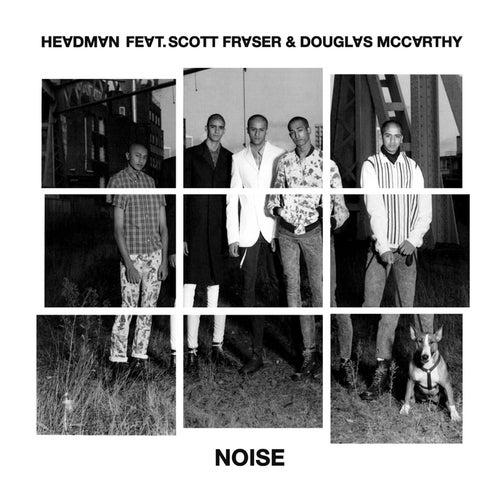 Noise by Headman