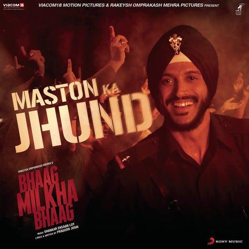 Maston Ka Jhund (From