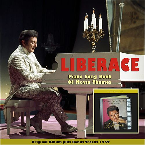 Piano Book of Movie Themes (Original Album Plus Bonus Tracks 1959) by Liberace