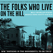 The Folks Who Live On The Hill by Bill Charlap