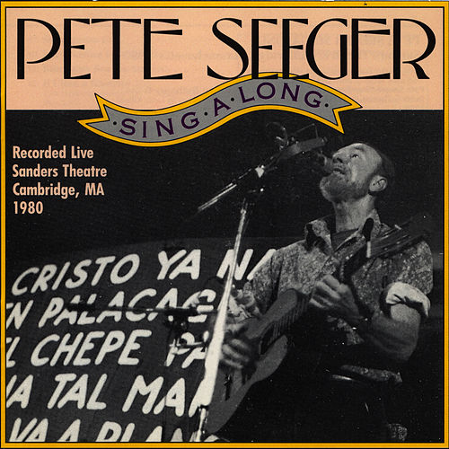 Singalong Sanders Theater, 1980 by Pete Seeger
