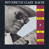 Pure Religion and Bad Company by Reverend Gary Davis