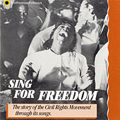 Sing For Freedom: The Story Of The Civil Rights Movement Through Its Songs von Various Artists