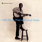 Free And Equal Blues by Josh White