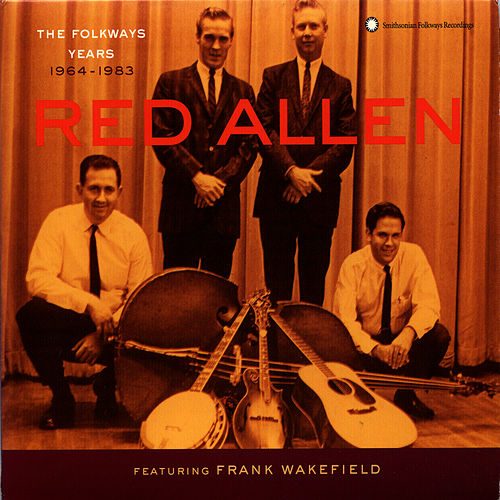 The Folkways Years: 1964-1983 by Harley 'Red' Allen